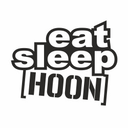 Eat sleep Hoon small