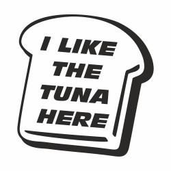 I like the tuna here Paul Walker