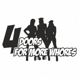 4 Doors for more Whores Girls