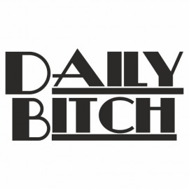 Daily Bitch II