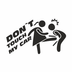 Don`t touch my Car Eiertritt