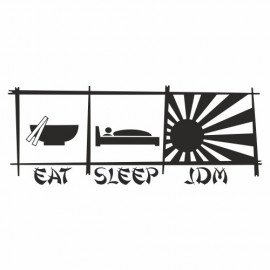 Eat sleep Jdm Stäbchen