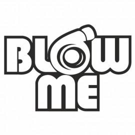 Blow me big