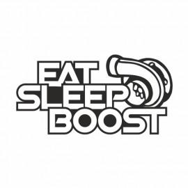 Eat sleep Boost Turbo