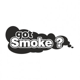Got Smoke