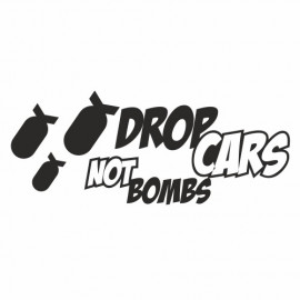 Drop Cars not Bombs