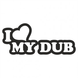 I love my Dub