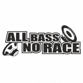 All Bass no Race